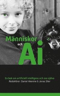 bokomslag Människor och AI : En bok om artificiell intelligens och oss själva