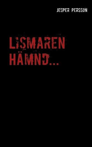 bokomslag Lismaren : Lismaren