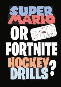 bokomslag Super Mario or Fortnite Hockey Drills?