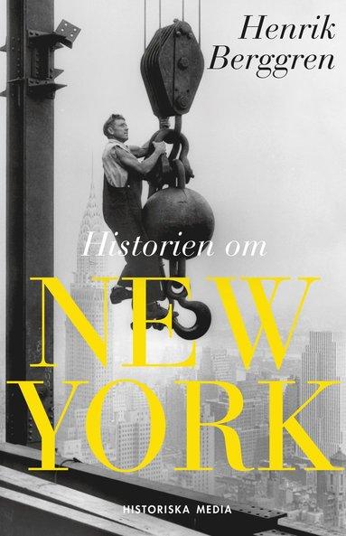 bokomslag Historien om New York