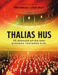 bokomslag Thalias hus : på spaning efter teaterns själ