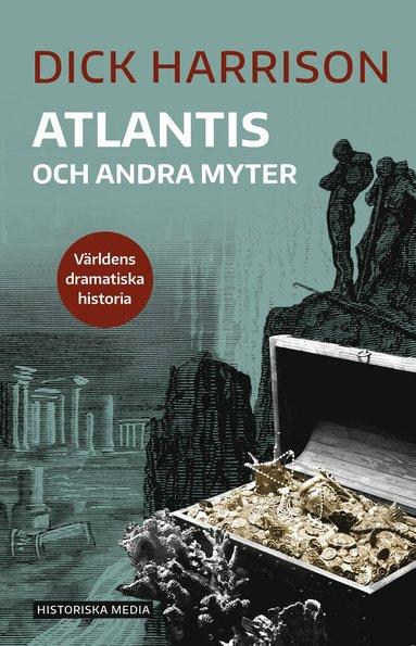 bokomslag Atlantis och andra myter