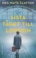 bokomslag Sista tåget till London