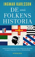 bokomslag De små folkens historia : Minoriteter i Europa