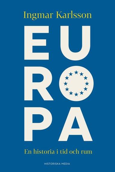 bokomslag Europa : en historia i tid och rum