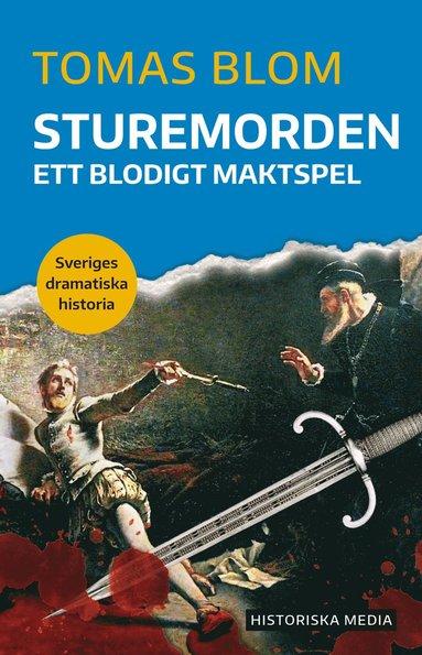 bokomslag Sturemorden : ett blodigt maktspel