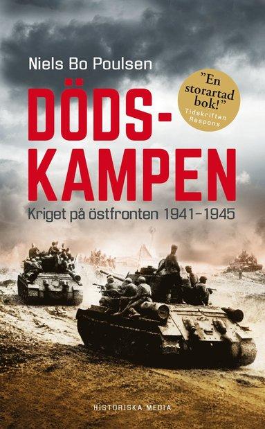 bokomslag Dödskampen : kriget på östfronten 1941-1945