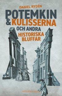 bokomslag Potemkin & kulisserna och andra historiska bluffar