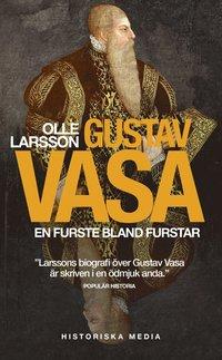 bokomslag Gustav Vasa : en furste bland furstar