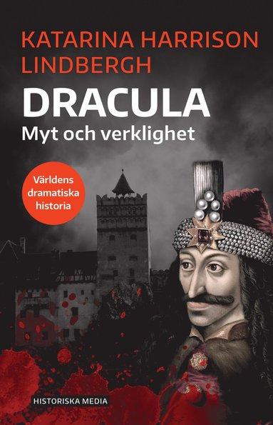 bokomslag Dracula : myt och verklighet