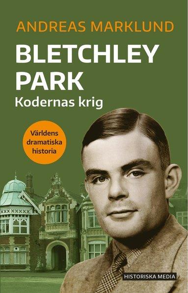 bokomslag Bletchley Park : kodernas krig