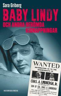 bokomslag Baby Lindy och andra berömda kidnappningar