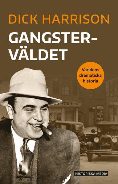 bokomslag Gangsterväldet