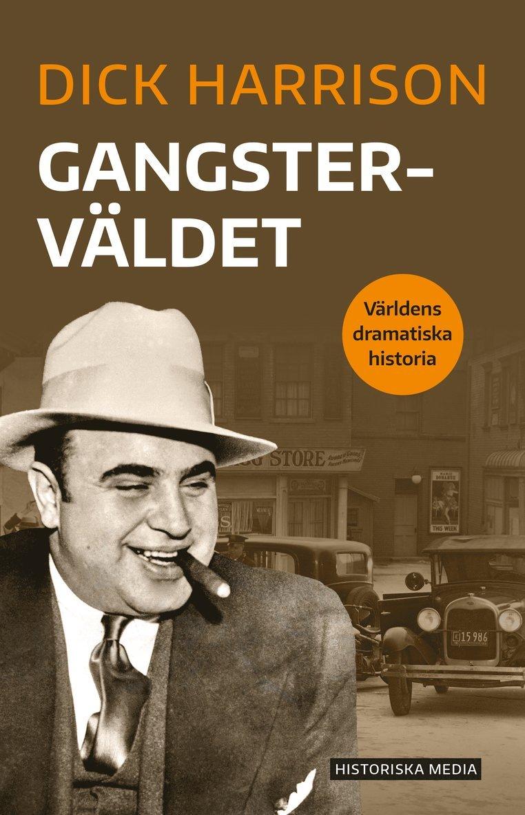 Gangsterväldet 1