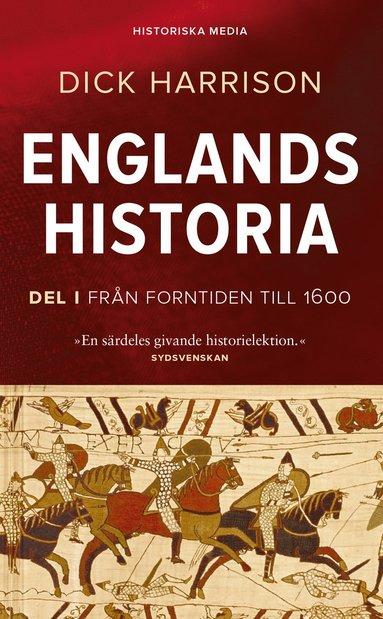 bokomslag Englands historia. Del 1, Från forntiden till 1600