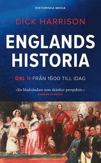 bokomslag Englands historia. Del 2, Från 1600 till idag