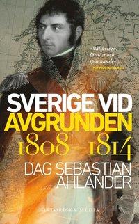 bokomslag Sverige vid avgrunden 1808-1814
