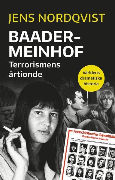 bokomslag Baader-Meinhof. Terrorismen som skakade Västtyskland