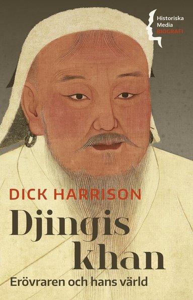 bokomslag Djingis khan : erövraren och hans värld