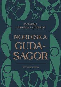bokomslag Nordiska gudasagor