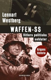 bokomslag Waffen-SS. Hitlers politiska soldater