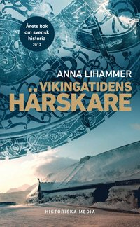 bokomslag Vikingatidens härskare