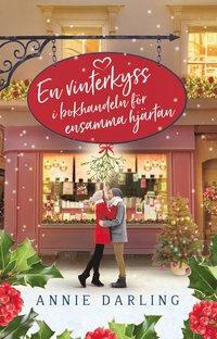 bokomslag En vinterkyss i bokhandeln för ensamma hjärtan