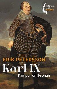 bokomslag Karl IX. Kampen om kronan
