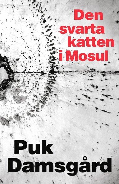 bokomslag Den svarta katten i Mosul