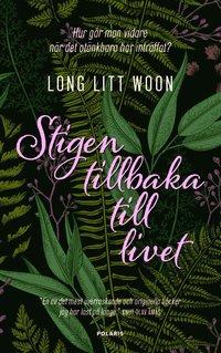bokomslag Stigen tillbaka till livet : om sorg och svamp