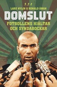 bokomslag Domslut : fotbollens hjältar och syndabockar
