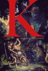 bokomslag K - Berättelsen