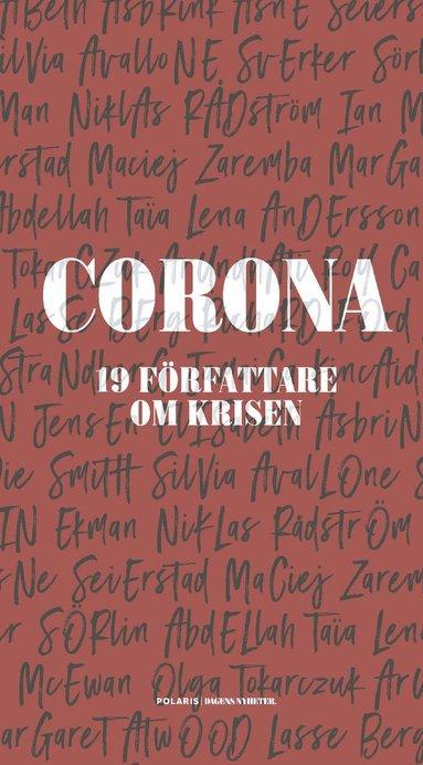 bokomslag Corona : 19 författare om krisen