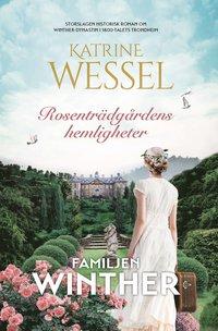 bokomslag Rosenträdgårdens hemligheter