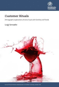 bokomslag Customer Rituals : Ethnographic explorations of wine rituals with families and friends