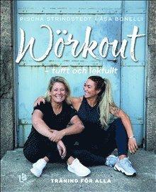 bokomslag Wörkout - tufft och lekfullt : träningsboken för alla