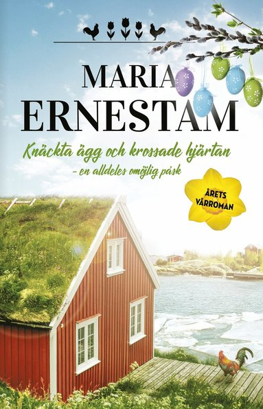 bokomslag Knäckta ägg och krossade hjärtan : en alldeles omöjlig påsk