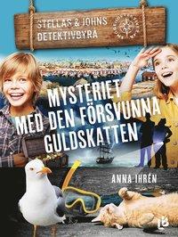 bokomslag Mysteriet med den försvunna guldskatten