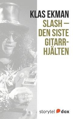 bokomslag Slash - Den siste gitarrhjälten