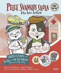 bokomslag Pelle Svanslös skola. Må bra-boken