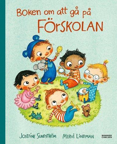 bokomslag Boken om att gå på förskolan