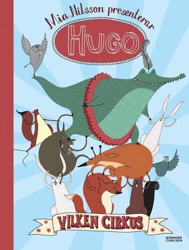 bokomslag Hugo. Vilken cirkus!