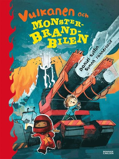 bokomslag Vulkanen och monsterbrandbilen