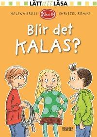 bokomslag Klass 1b. Blir det kalas?