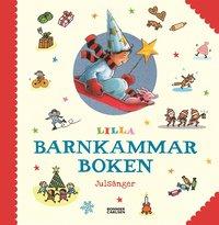 bokomslag Lilla barnkammarboken. Julsånger