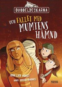 bokomslag Dubbeldeckarna och fallet med mumiens hämnd