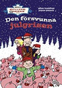 bokomslag Den försvunna julgrisen