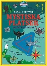 bokomslag Mystiska platser och olösta mysterier