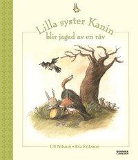 bokomslag Lilla syster Kanin blir jagad av en räv