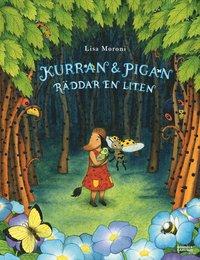 bokomslag Kurran och Pigan räddar en liten